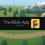 Introducing the Bible App FOR KIDS (Free)